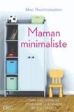 Mino Rakotozandriny - Maman minimaliste.