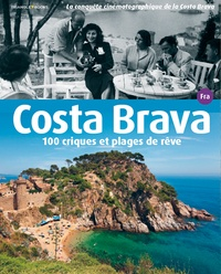 Minobis Vador - Costa Brava, 100 criques et plages.