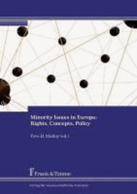 Minority Issues in Europe: Rights, Concepts, Policy.
