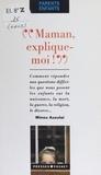Minou Azoulai - Maman, explique-moi !.