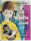 Minou Drouet et Colette Fovel - La patte bleue - Symphonie Fauve. Ami Pikpam.