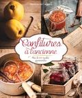 Minouche Pastier et Aglaé Blin - Confitures à l'ancienne - Plus de 100 recettes gourmandes.