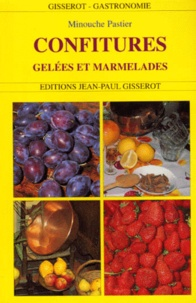 Minouche Pastier - Confitures, gelées et marmelades.