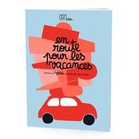 Minus - En route pour les vacances - Enfin un vrai cahier de vacances.