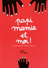 Birrascarampola.it Papi mamie et moi! - Cahier grand-parent / enfant Image