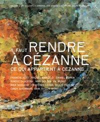 Miquel Barcelo et Daniel Buren - Il faut rendre à Cézanne - Ce qui appartient à Cézanne.