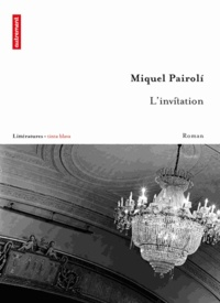 Miquel Pairoli - L'invitation.