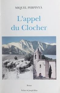 Miquel Perpinyà et Georges Gironès - L'appel du clocher.