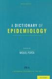 Miquel Porta - A Dictionary of Epidemiology.