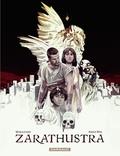 Mir Amad et Marazano Richard - Zarathustra - tome 1 - Zarathustra (1).