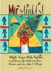 Mir stinkt's! - Sibylle Berg und Kitty Kahane erzählen eine Geschichte von Moses, Pharao und den zehn Plagen.