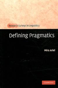 Mira Ariel - Defining Pragmatics.