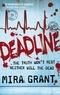 Mira Grant - Deadline.