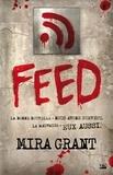Mira Grant - Feed.