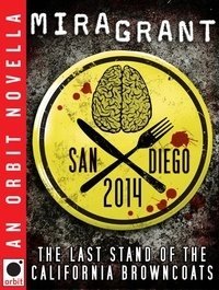 Mira Grant - San Diego 2014: The Last Stand of the California Browncoats.