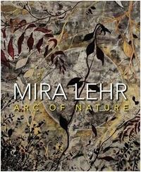 Mira Lehr - Mira Lehr nature in art.