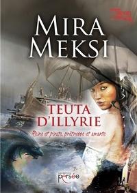 Mira Meksi - Teuta d'Illyrie.