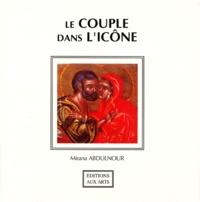 Mirana Abdulnour - Le couple dans l'icône.