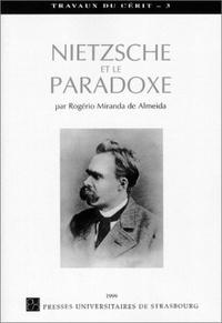 Miranda de Almeida Rogerio - Nietzsche et le paradoxe.