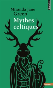 Miranda-Jane Green - Mythes celtiques.