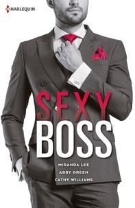 Miranda Lee et Abby Green - Sexy Boss - Kane ; Romain ; Theo.