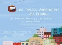 Ebook gratuit téléchargement gratuit epub Les petits aventuriers de l'école  - Les aventures vécues par des écoliers du monde entier