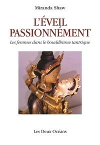 Léveil passionnément - Les femmes dans le bouddhisme tantrique.pdf