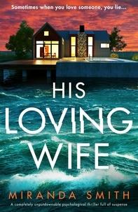 Miranda Smith - His Loving Wife.