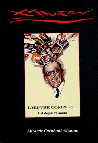 Mirande Carnévalé-Mauzan - Achille Mauzan (1883-1952) - L'oeuvre complet, catalogue raisonné.