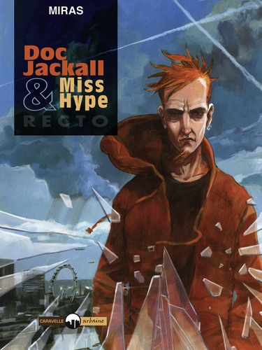 Doc Jackall & Miss Hype Tome 1