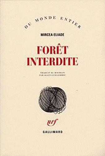Mircea Eliade - Forêt interdite.