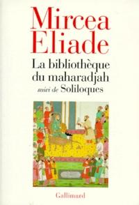 La bibliothèque du maharadjah. suivi de Soliloques.pdf