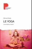 Mircea Eliade - Le yoga - Immortalité et liberté.