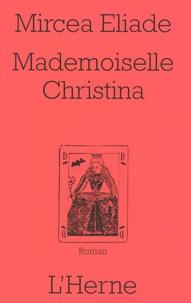 Mademoiselle Christina - Mircéa Eliade |