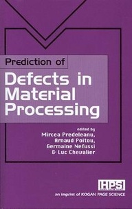 Prediction of defects in material processing - Mircea Predeleanu | Showmesound.org