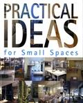 Mireia Casanovas Soley et Aitana Lleotart Triqueli - Idées pratiques pour petits espaces.