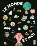 Mireia Trius et Joana Casals - Moi et le monde - Une histoire infographique.