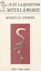 Mireille Andres - Lacan et la question du métalangage.