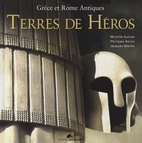 Mireille Autran et Philippe Bonzi - Terres de héros - Grèce et Rome antiques. 1 DVD