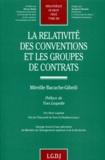 Mireille Bacache-Gibeili - La relativité des conventions et les groupes de contrats.