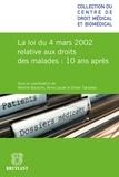Mireille Bacache et Anne Laude - La loi du 4 mars relative aux droits des malades 10 ans après.