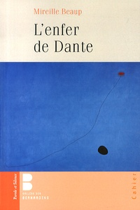 Mireille Beaup - L'enfer de Dante.