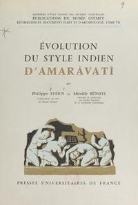 Mireille Benisti et Philippe Stern - Évolution du style indien d'Amaravati.