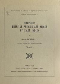 Mireille Benisti - Mémoire archéologique (1) - Rapports entre le premier art khmer et l'art indien.