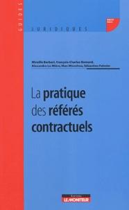 Mireille Berbari et François-Charles Bernard - La pratique des référés contractuels.