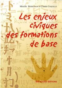 Mireille Berbesson - Les enjeux civiques des formations de base... - en guyane et ailleurs.
