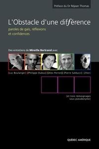 Mireille Bertrand et Luc Boulanger - L'Obstacle d'une différence - Paroles de gais, réflexions et confidences.