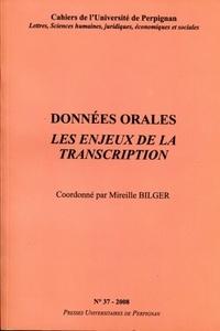 Mireille Bilger - Données orales - Les enjeux de la transcription.