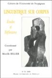 Mireille Bilger - Linguistique sur corpus - Etudes et réflexions.