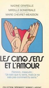 Mireille Bonierbale et Marie Chevret-Méasson - Les cinq sens et l'amour.